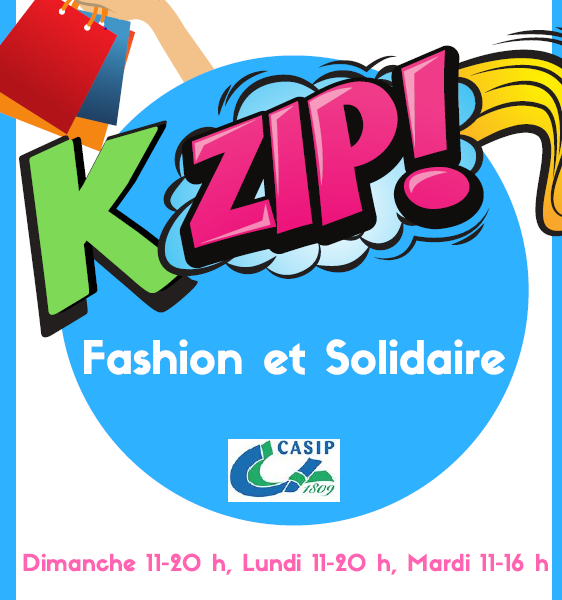 Ouverture de la boutique éphémère KZIP ! Fashion et solidaire ! 17 - 19 novembre 2019
